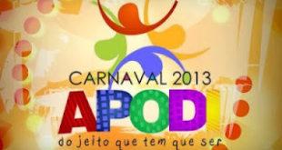 O prefeito de Apodi garante a realização do Carnaval 2013